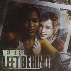 The Last of Us: Left Behind. This picture physically hurts me.