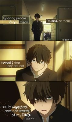 Anime:Hyouka I feel the same way bro Sad Anime Quotes, Manga Quotes, Sarcastic Quotes, True Quotes, Savage Quotes, Dark Quotes, Hyouka, Anime Life, Badass Quotes