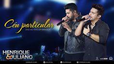 Henrique e Juliano - Céu Particular (DVD Ao vivo em Brasília) [Vídeo Ofi...