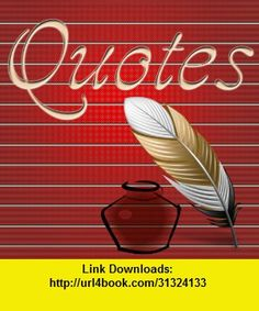 Quotes PRO, iphone, ipad, ipod touch, itouch, itunes, appstore, torrent, downloads, rapidshare, megaupload, fileserve