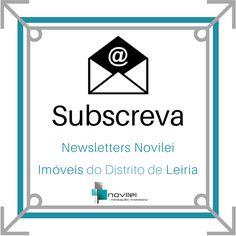 Receba as novidades do mercado imobiliário da Região Centro de Portugal. Junte-se a nós!  #newsletters #novilei #imoveis #imobiliaria #realestate #blog #leiria #portugal