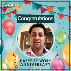 """Wishing you a happy 2nd Work Anniversary- Mr. Naresh.  Success follows those who never quit in life and works hard. You are one of them. Wishing you the best for continued success!"""" #WorkAnniversary #Webguruz #thankyou #celebration Work Anniversary, Wish You The Best, Celebration, It Works, Congratulations, Success, Technology, Happy, Life"""
