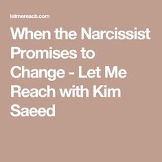 how to change a narcissist