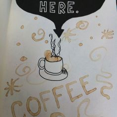 Fling, pour coffee here Wreck this journal