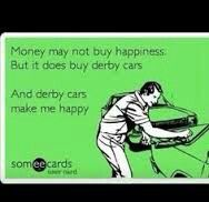 In that case... money can buy happiness Demolition Derby Cars, Derby Time, Derby Party, Life Quotes, Car Quotes, E Cards, Make Me Happy, Country Girls, Funny Pictures