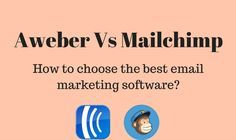 Aweber Vs Mailchimp - choose the best email marketing software Best Email Marketing Software, Internet Marketing Company, Inbound Marketing, Online Marketing, Social Media Marketing, Marketing News, Free Training, New Market, How To Plan