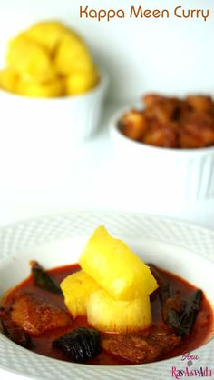 Kappa Meen Curry | Yuca/Tapiocca/Cassava and Kerala Red Fish Curry