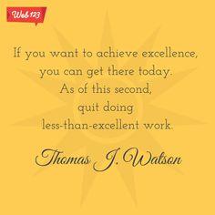 A wonderful quote by Thomas J. Watson