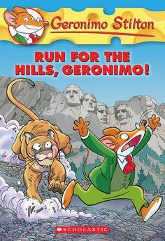 Geronimo Stilton: Run for the hills, Geronimo! by Geronimo Stilton