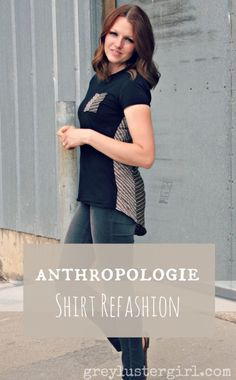 anthropologie shirt refashion>>would be cute if the back was shaped with a point of the contrast fabric pointing towards the neck  of the shirt #tee #refashion