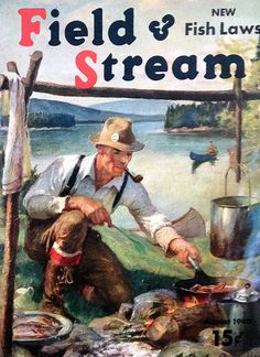 Vintage Field and Stream magazine cover man fishing www.lodgemonster.com