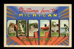 Large Letter postcard Copper Country, Michigan MI linen Curt Teich PREMIUM
