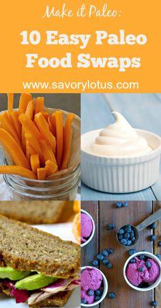 10 Easy Paleo Food Swaps - savorylotus.com