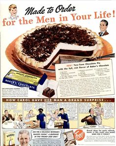 """""""Made to Order for the Men in your Life! Two Tone Chocolate Pie"""" - Baker's Chocolate ad with recipe, : vintageads Retro Advertising, Retro Ads, Vintage Advertisements, Vintage Ads, Vintage Food, Retro Food, Vintage Kitchen, Retro Recipes, Old Recipes"""