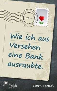 Lesekatzen Bücherblog: [REZENSION] Wie ich aus Versehen eine Bank ausraub...