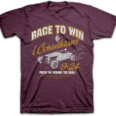 "Race to Win T Shirt 1 Corinthians 9:24 ""Do you not know that those who run in a race all run, but one receives the prize? Run in such a way that you may obtain it."""
