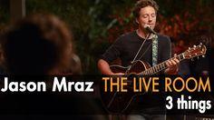 "Jason Mraz - ""3 Things"" (Live @ Mraz Organics' Avocado Ranch)  Perhaps my favorite song of his ever now."