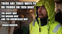 "Top 20 Quotes From The Show, ""Deadliest Catch"""