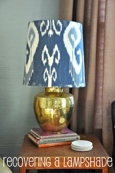 Recover a lampshade.