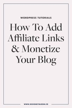 How to Add Affiliate Links to Your Blog or Website