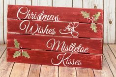 Christmas Pallet Sign Christmas Wishes Mistletoe by DesignedSigns Country Christmas, Winter Christmas, Christmas Holidays, Christmas Decorations, Christmas Ornaments, Celebrating Christmas, Christmas Wedding, Vintage Christmas, Xmas