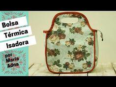 DIY - Bolsa Térmica Patchwork - por Maria Adna - YouTube b1dde2d6f96