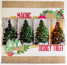 Scrapbook Layout - Christmas - The Making Of Our Disney Tree - www.Sharnimatthews.co.uk