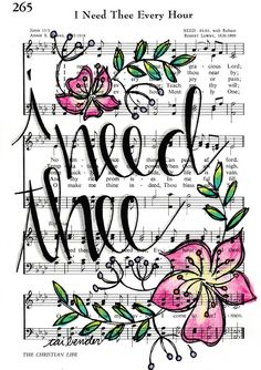 I Need Thee Every Hour 5x7 Print Hymn Fine Art Hymnal Watercolor Ink Painting Praise Sheet Music Hand Lettering Calligraphy