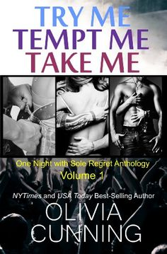 """Try Me"", ""Tempt Me"", ""Take Me"" by Olivia Cunning"