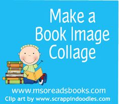 How to make a book image collage with PicMonkey. Nice research project idea
