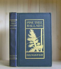 Antique Book Pine Tree Ballads by Holman Day by CrookedHouseBooks