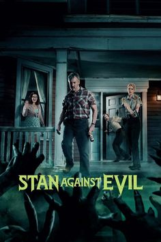 Stan Against Evil IFC It was a scary good time working on the campaign for the second season of IFC's cult classic horror-comedy Stan Against Evil. Season 2 Episode 1, Season 3, Stuck In The Middle, Tv Show Games, Comedy Series, Comedy Film, Full Episodes, Hd Movies, Hd 1080p