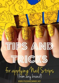 polish insomniac: Tips and Tricks for Applying Nail Strips featuring MAC The Simpsons