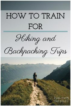 Backcountry hiking training program with endurance, cardio & strength exercises. Tips for fitness workouts to condition your body for a backpacking trip. Backpacking For Beginners, Backpacking Tips, Hiking Tips, Hiking Gear, Hiking Backpack, Hiking Shoes, Hiking Clothes, Ultralight Backpacking, Camino De Santiago