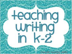 This is a blog that has some great common core ideas to teach writing for a whole year for grades K-2. You could really use this to supplement your writing curriculum