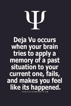 But why is it when I get deha vu I see it in my dream and then a few days or maybe a week later I actually see it. Except in my dreams I alter them by adding effects. Psychology Says, Psychology Quotes, Wtf Fun Facts, True Facts, Fact Quotes, Life Quotes, The More You Know, Just For You, Physiological Facts