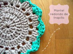 Happy Ganchillo : Mantel de trapillo - Tutorial paso a paso
