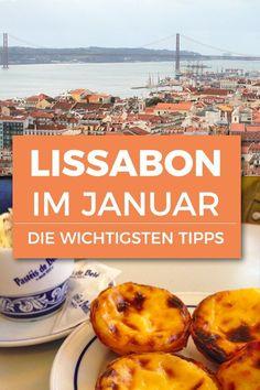 Lissabon im Januar ist das ideale Reiseziel für einen Kurztrip. Angenehme Temperaturen, leckeres Essen und ganz viel zu erleben. Hier findest Du die wichtigsten Tipps für Deine Reise.