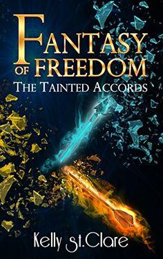 Fantasy of Freedom (The Tainted Accords Book 4) by Kelly ... https://www.amazon.com/dp/B01IC1I4WO/ref=cm_sw_r_pi_dp_x_svX.xb90RPQDV