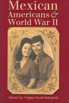 Mexican Americans & World War II http://library.sjeccd.edu/record=b1131939~S3