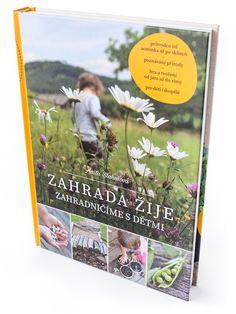 Zahrada žije Books, Libros, Book, Book Illustrations, Libri