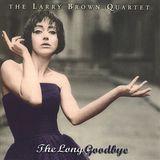 The Long Goodbye [CD], 20248758