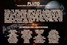 Scorpio's ruling planet Pluto....