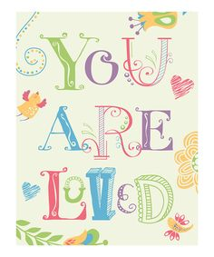 Look at this #zulilyfind! 'You Are Loved' Print by Paper Plane #zulilyfinds