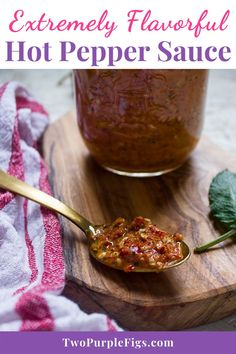 Extremely flavorful sauce bursting with hot pepper flavor, and super spicy so proceed at your own risk. Whipped up in a food processor so no cooking required! #hotsauce #peppersauce #hotpeppersauce #delicious #easyrecipe | twopurplefigs.com @twopurplefigs