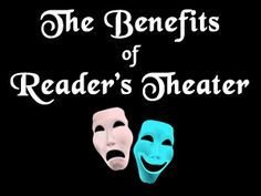 Reader's Theater improves reading comprehension and fluency. Learn more about these and other benefits of Reader's Theater.
