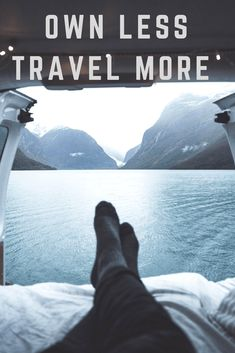 Own Less and Travel More - Minimalist lifestyle for a maximalist experience - Only Once Today