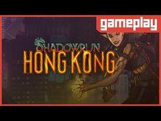 [GAMEPLAY] Shadowrun: Hong Kong - Conhecendo o Game!