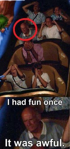 I had fun once. It was awful.