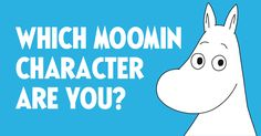 Moomin.com - The coolest personality test – Which Moomin character are you?